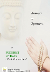 Answers to Questions on Buddhist Rituals - What, Why and How?